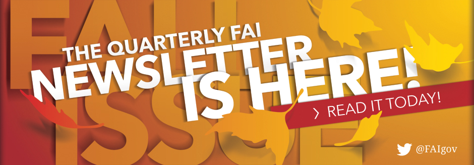 The FAI Fall Newsletter Is Here!