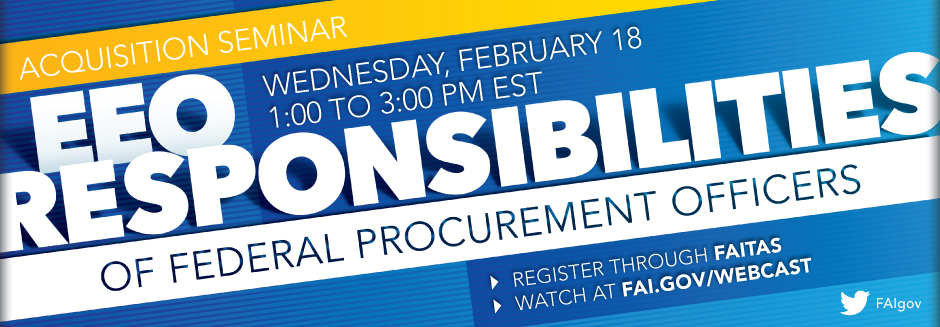 Acquisition Seminar: EEO Responsibilities in Procurement