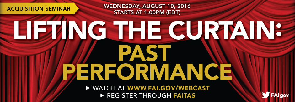 Lifting the Curtain: Past Performance Acquisition Seminar