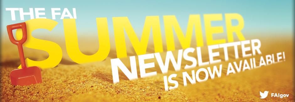 Read the FAI Summer 2016 Newsletter Now!