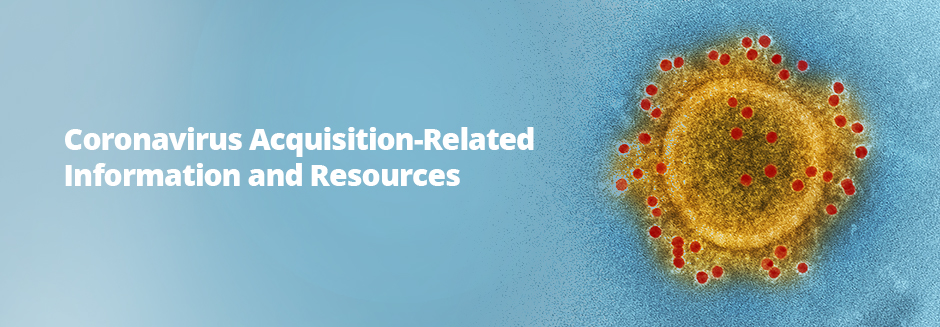 Coronavirus Acquisition-Related Information and Resources